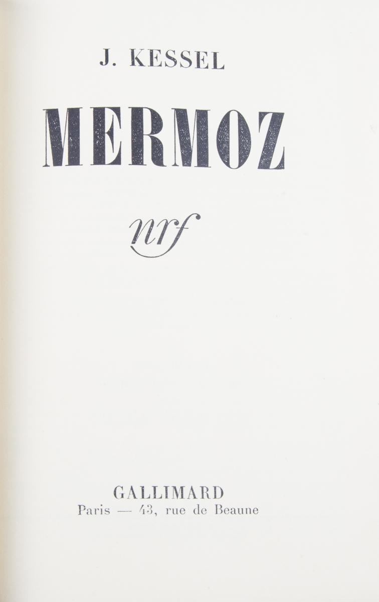 14 - KESSEL Joseph. Mermoz. Adjugé 250€ (2)